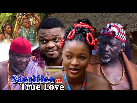 Sacrifice Of True Love Season 1  (New Movie) 2018 Latest Nollywood Epic Movie | Nigerian Movies 2018