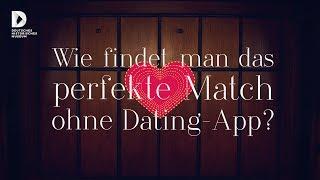 Wie findet man das perfekte Match ohne Dating-App?