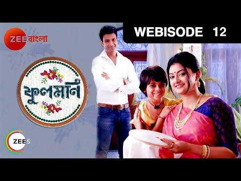 Phoolmoni - Indian Bangla Story - EP 12 - Zee Bangla TV Serial - Webisode