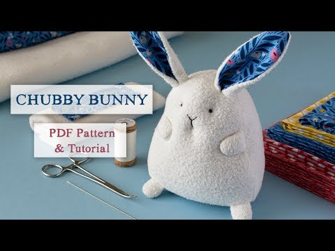 Chubby Bunny Sewing Pattern and Tutorial