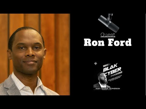 Season 2 Episode 3: From Howard University to Advising for CISA with Ron Ford