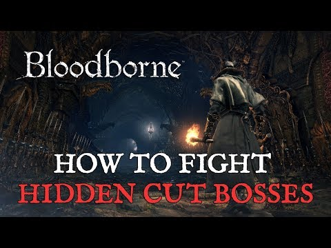Bloodborne: How to Fight Hidden Cut Bosses via Chalice Dungeon Glyphs de Bloodborne