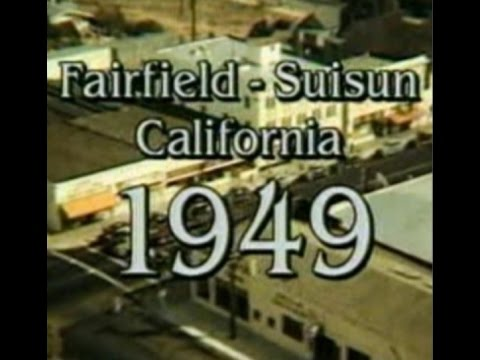 Fairfield-Suisun California 1949