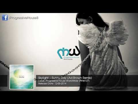 Skylight - Sunny Day (Ad Brown Remix)