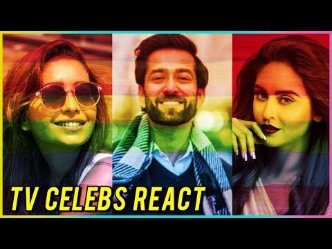 Section 377 Verdict TV Celebs React | Asha Negi, N