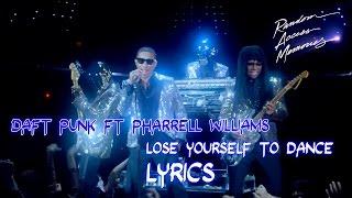 Daft Punk ft Pharrell Williams - Lose Yourself to Dance ★ (Official Lyric Video) Sub Español