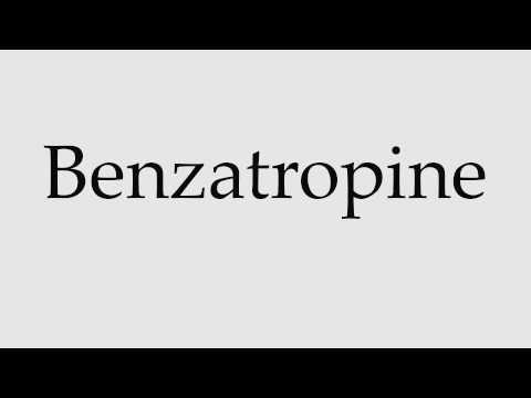 How to Pronounce Benzatropine