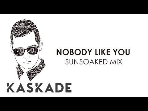 Kaskade - Nobody Like You (Sunsoaked Mix) - Redux EP 002