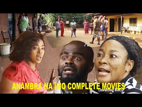 Anambra Na Imo Complete Movies || Nwanyi  Anambra and chief imo...... ENJOY