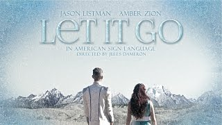 """Let It Go"" in ASL (Amber Zion & Jason Listman) - YouTube"
