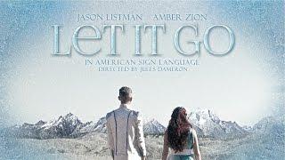 """Let It Go"" in ASL (Amber Zion & Jason Listman) - YouTube"