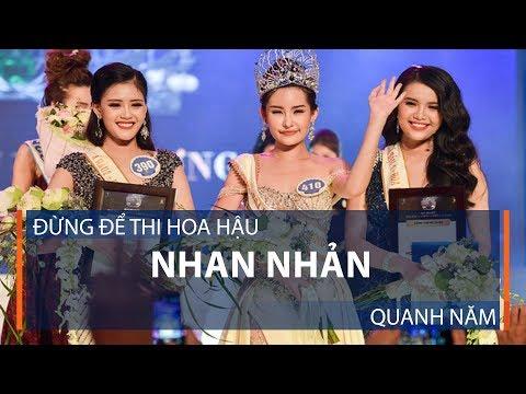 Đừng để thi hoa hậu nhan nhản quanh năm | VTC1 - Thời lượng: 22 phút.