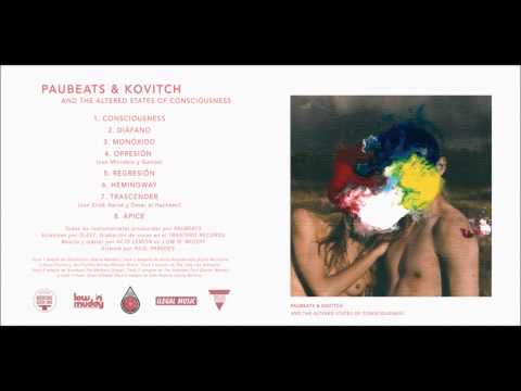PAUBEATS & KOVITCH PRESENTAN «ALTERED STATES OF CONSCIOUSNESS»