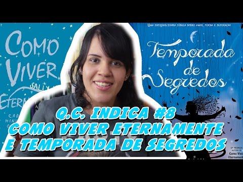 COMO VIVER ETERNAMENTE  E SORTEIO - Q.C. INDICA #8