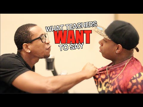 teachers - Tre Melvin: http://youtube.com/Thisisacommentary Daily Vlogs: http://youtube.com/TpindellTV BLOOPERS: http://youtu.be/TT-xKsCFyAY What Students WANT To Say: ...