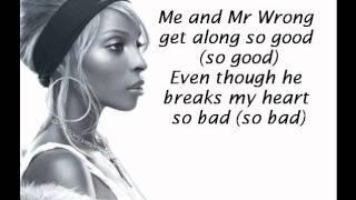 Mary J. Blige Feat. Drake - Mr. Wrong (LYRICS ON SCREEN)