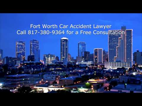 Fort Worth Car Accident Lawyer Call 817-380-9364