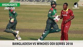 Bangladesh vs Windies Highlights    2nd ODI    Windies tour of Bangladesh 2018
