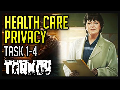 Health Care Privacy Tasks (1-4) Guide - Escape from Tarkov