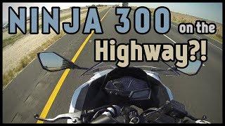 8. Can the Kawasaki Ninja 300 handle the highway?