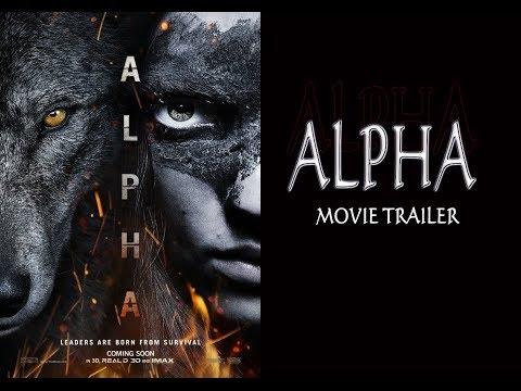 Alpha Movie Trailer 2018