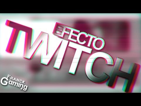 Tutorial: Efecto Twitch / Dubstep/ Sony Vegas PRO.