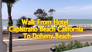 Capistrano Beach (CA) United States  city photos gallery : Walk From Hotel In Capistrano Beach California To Doheny Beach