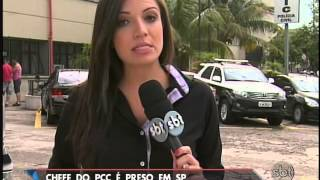 Um dos chefes mais perigosos do PCC é preso em São Paulo