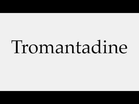 How to Pronounce Tromantadine