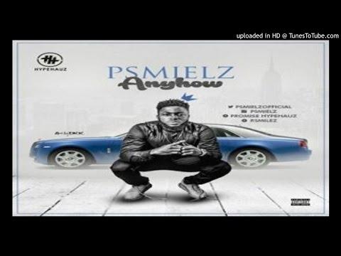 Psmielz_anyhow (2016 MUSIC)