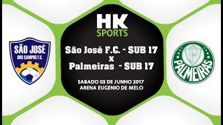 CAMPEONATO PAULISTA SUB 17 - 2017 - São José F.C. x Palmeiras