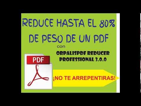 Descargar e Instalar ORPALIS PDF Reducer Professional 3.0.0 FULL - 2019