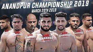 🔴LIVE - Anandpur Sahib Championship 2019 | Punjab Kabaddi Association