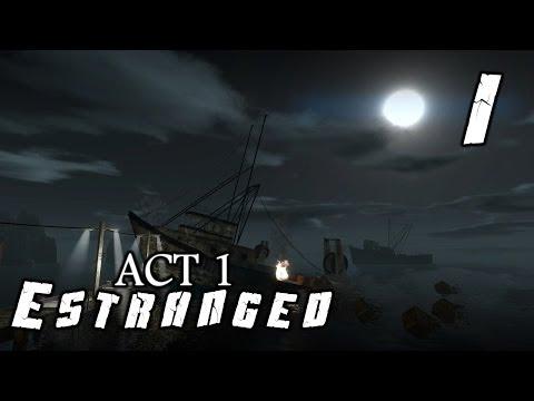 Поиграем Estranged - Act 1 [Одинокий рыбак] #1