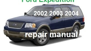 Ford Expedition 2002 2003 2004 service repair manual