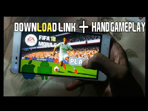 How To Download Fifa18(APK+OBB) On Android