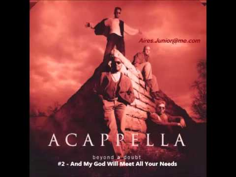 Acappella (Beyond A Doubt) - #2 And My God Will Meet All Your Needs