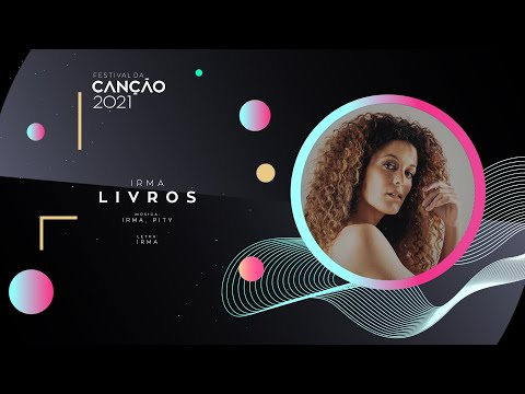 IRMA - Livros (Lyric Video) | Festival da Canção 2021
