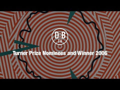 Turner Prize Nominees and Winner 2006