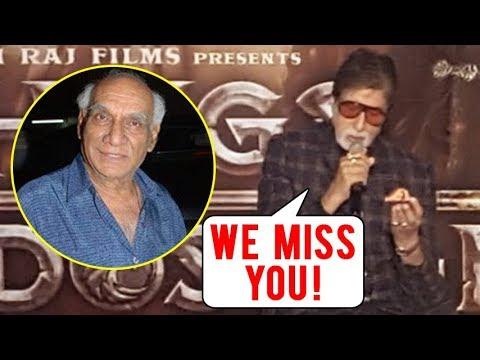 Amitabh Bachchan EMOTIONAL REACTION On Late Yash C
