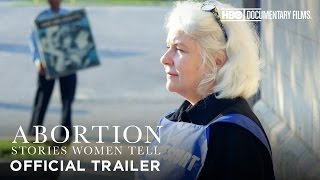 Subscribe to the HBO Docs YouTube: http://itsh.bo/10r45k3Abortion: Stories Women Tell premieres Monday, April 3 at 8PM, only on HBO.HBO Docs on Facebook: https://www.facebook.com/hbodocsHBO Docs on Twitter: https://twitter.com/HBODocs HBO Documentary Films homepage: http://itsh.bo/I83ODm.HBO Documentary Films on HBO GO® http://itsh.bo/kUIs4w.HBO Documentary Films on Connect: http://connect.hbo.com/documentariesIt's HBO.Connect with HBO OnlineFind HBO on Facebook: http://Facebook.com/HBOFollow @HBO on Twitter: http://Twitter.com/HBOFind HBO on Youtube: http://Youtube.com/HBOFind HBO Official Site: http://HBO.comFind HBO Connect: http://Connect.hbo.comFind HBO GO: http://HBOGO.comFind HBO on Instagram: http://Instagram.com/hboFind HBO on Foursquare: http://Foursquare.com/hboCheck out other HBO ChannelsHBO: http://www.youtube.com/hboGame of Thrones: http://www.youtube.com/GameofThrones True Blood: http://www.youtube.com/trueblood HBO Sports: http://www.youtube.com/HBOsports Real Time with Bill Maher: http://www.youtube.com/RealTime Cinemax: http://www.youtube.com/Cinemax HBO Latino: http://www.youtube.com/HBOLatino
