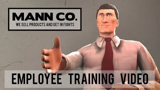 Mann Co.: Employee Training Video [Saxxy 2017]