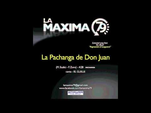 La pachanga de Don Juan - La Máxima 79