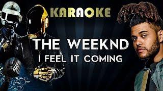 The Weeknd Ft. Daft Punk - I Feel It Coming | LOWER Key Karaoke Instrumental Lyrics Cover Video