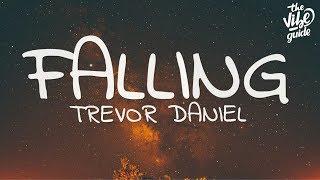 Video Trevor Daniel - Falling (Lyrics) download in MP3, 3GP, MP4, WEBM, AVI, FLV January 2017
