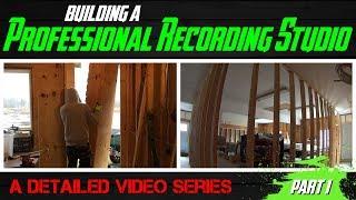 Video Building A Professional Recording Studio - Part 1 (outer wall construction) MP3, 3GP, MP4, WEBM, AVI, FLV Desember 2018