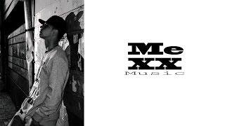 MeXX - De la inceputuri [In Cautarea Timpului Pierdut]