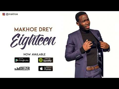 Makhoe Drey - Eighteen