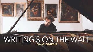 """Writing's On The Wall"" - Sam Smith (Piano Cover) - Costantino Carrara"