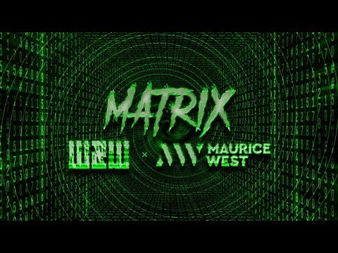 W&W x Maurice West - Matrix